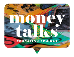 Money Talks SEMINAR